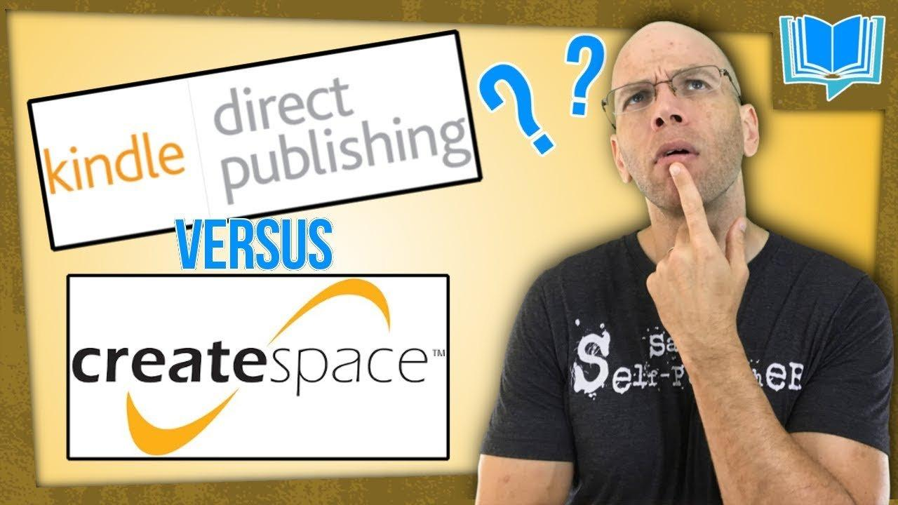 kdp paperback versus createspace publishing
