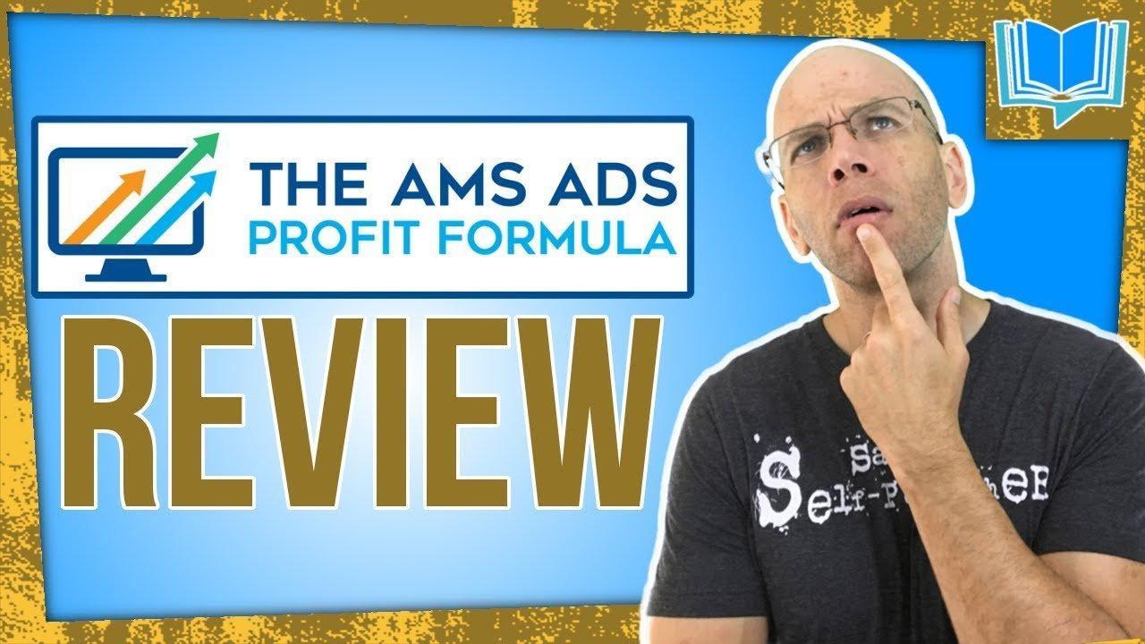 AMS Ads Profit Formula Course Review