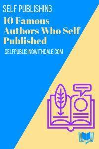famous authors who self published